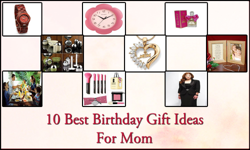 10 Best Birthday Gift Ideas For Mom