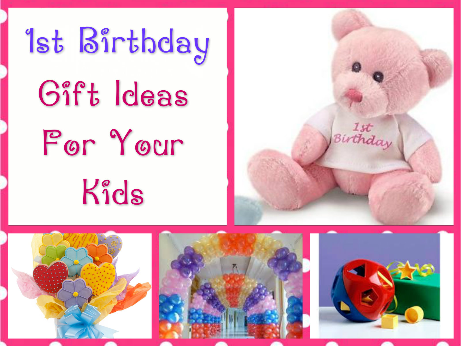 1st Birthday Gift Ideas For Your Kids
