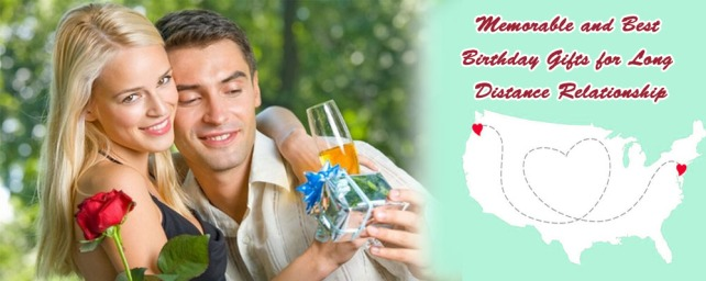 Memorable And Best Birthday Gifts For Long Distance Relationships